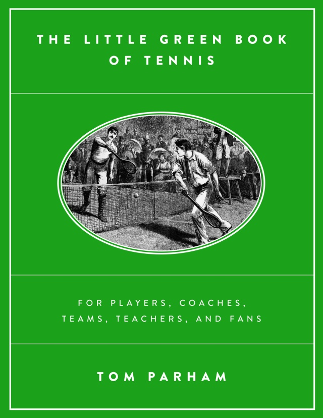 http://www.amazon.com/The-Little-Green-Book-Tennis/dp/1503559041