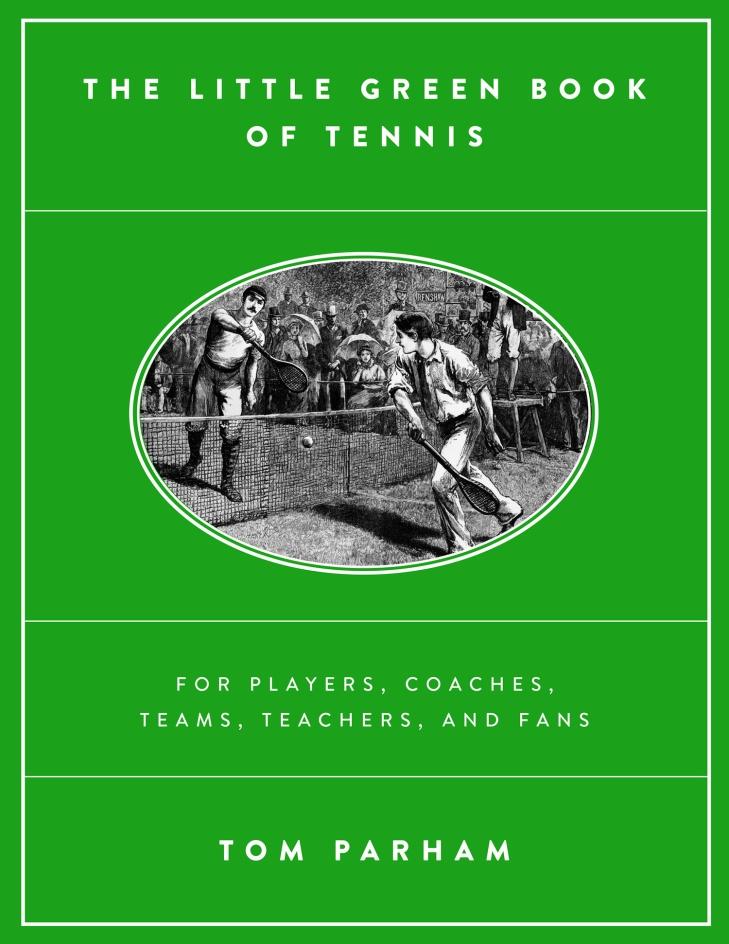 http://www.amazon.com/The-Little-Green-Book-Tennis/dp/1503559041
